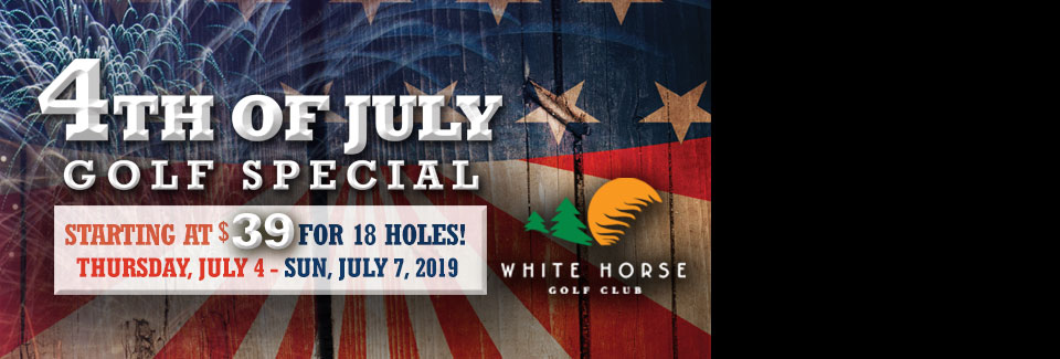 4th of July Golf Special White Horse 2019