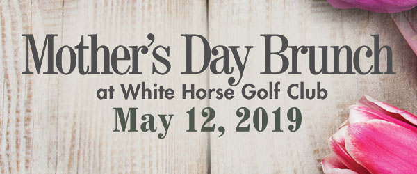 Mother's Day Brunch White Horse